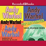 Andy Warhol: Pop Art Painter | Susan Goldman Rubin