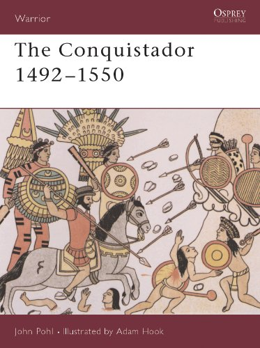 The Conquistador: 1492?1550 (Warrior)