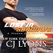 Lost in Shadows: Shadow Ops, Book 2 | CJ Lyons