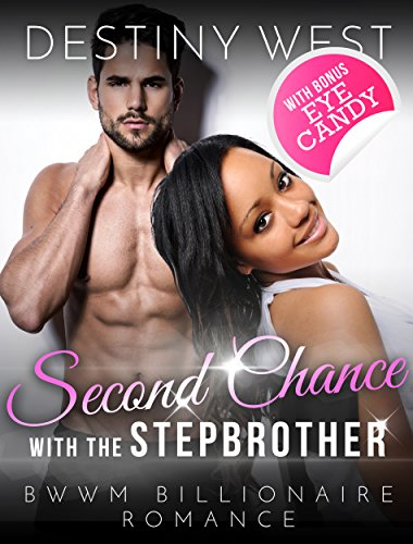 second-chance-with-the-stepbrother-african-american-contemporary-alpha-male-interracial-romance-bwwm