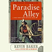 Paradise Alley | [Kevin Baker]