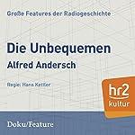 Die Unbequemen (Große Features der Radiogeschichte) | Alfred Andersch