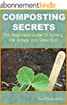 Composting Secrets: The Beginners Gui...