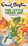 The Little Green Imp and Other Stories