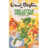 The Little Green Imp and Other Storiesby Enid Blyton