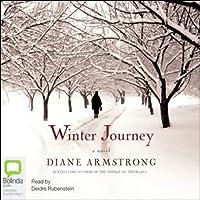 Winter Journey (       UNABRIDGED) by Diane Armstrong Narrated by Deidre Rubenstein