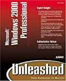 Microsoft Windows 2000 Professional Unleashed (0672317427) by Cassel, Paul