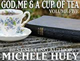 God,Me & A Cup Of Tea - Volume 5