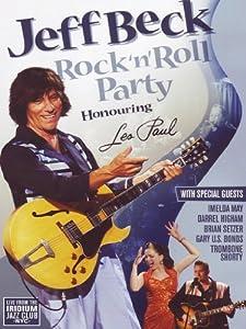 Jeff Beck - Rock 'N' Roll Party - Honouring Les Paul