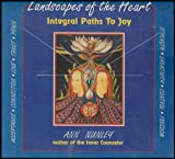 img - for Landscapes of the Heart: Integral Paths to Joy (6 Audio Cassettes) book / textbook / text book