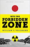 Into the Forbidden Zone: A Trip Through Hell and High Water in Post-Earthquake Japan (English Edition)