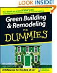 Green Building and Remodeling For Dum...