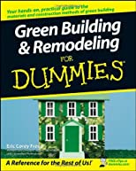 Green Building &amp; Remodeling For Dummies (For Dummies (Home &amp; Garden))