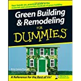 Green Building & Remodeling For Dummies ~ Eric Corey Freed