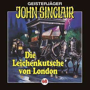Die Leichenkutsche von London (John Sinclair 68) Hörspiel