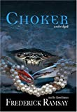 img - for Choker (An Ike Schwartz Mystery)(Library Edition) book / textbook / text book