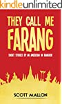 They Call Me Farang: Short Stories By...