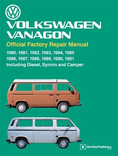 Volkswagen Vanagon Official Factory Repair Manual: 1980, 1981, 1982, 1983, 1984, 1985, 1986, 1987, 1988, 1989, 1990, 1991