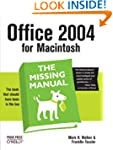 Office 2004 for Macintosh: The Missin...