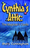 img - for The Magician's Castle (Cynthia's Attic) book / textbook / text book