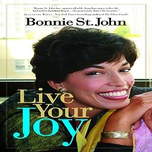 Live Your Joy | [Bonnie St. John]