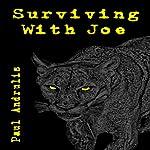 Surviving with Joe: A Joe Anderson Novel | Paul Andrulis