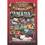 Uncle John's Bathroom Reader Plunges into Canada, Ehby Bathroom Readers'...