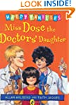 Miss Dose the Doctor's Daughter [Happ...