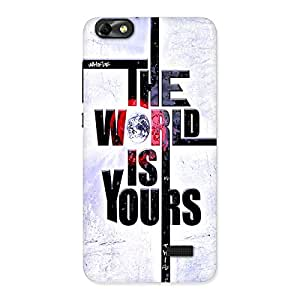 AJAYENTERPRISES Is Your World Back Case Cover for Honor 4C