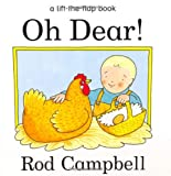 Oh Dear! (A lift-the-flap book) Rod Campbell