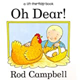 Oh Dear! (A lift-the-flap book)by Rod Campbell