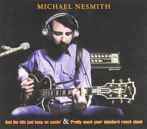 Michael Nesmith - And The Hits... / Pretty Much Your Standard Ranch - Zortam Music