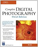 Complete Digital Photography, Third Edition (Charles River Media Graphics)