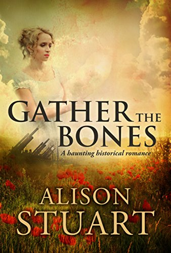 Book: Gather the Bones by Alison Stuart