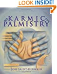 Karmic Palmistry: Explore Past Lives,...
