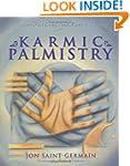Karmic Palmistry: Explore Past Lives,...