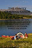 51Fs4aiMQ7L. SL160  The Family Camping Guide: A Collection of Tips, Strategies, and Advice to Help You Plan the Perfect Outdoor Family Vacation