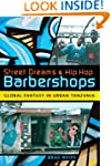 Street Dreams and Hip Hop Barbershops...