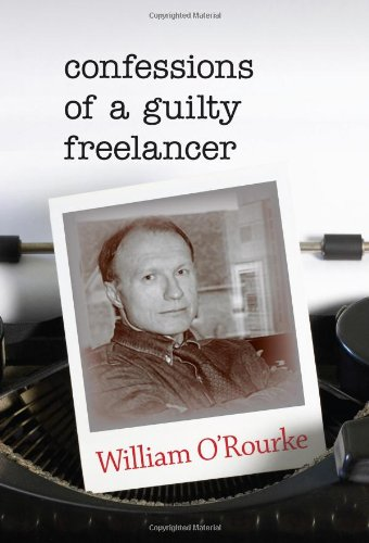 Confessions of a Guilty Freelancer (Break Away Books)