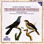 Handel: The Cuckoo and the Nightingal...