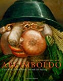 img - for Arcimboldo: Visual Jokes, Natural History, and Still-Life Painting book / textbook / text book