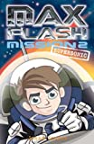Max Flash: Supersonic: Mission 2 (Max Flash)