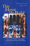 img - for This House We Build: Lessons for Healthy Synagogues and the People Who Dwell There book / textbook / text book