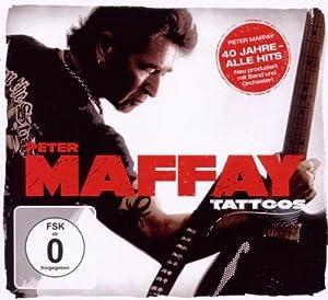 Tattoos (40 Jahre Maffay-Alle Hits-Neu Produziert)
