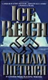 Ice Reich (0446607444) by Dietrich, William