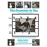 THE DRUMMER IN YOU: The Easiest Way to Learn How to Play ~ Bobby Deitch