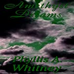 Amethyst Dreams | Phyllis A. Whitney