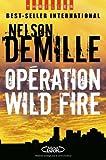 echange, troc Nelson DeMille, François Thibaux - Opération Wild Fire