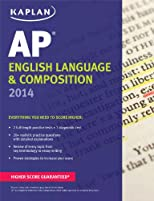 Kaplan AP English Language & Composition 2014 (Kaplan AP Series)
