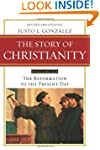 The Story of Christianity, Vol. 2: Th...
